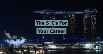 5 Cs To Determine If You Have A Great Job In Singapore