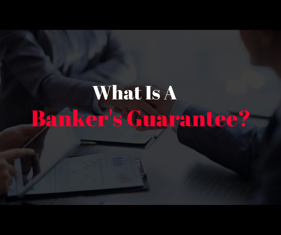 "We Explain What A ""Banker's Guarantee"" Is And Why Singapore"