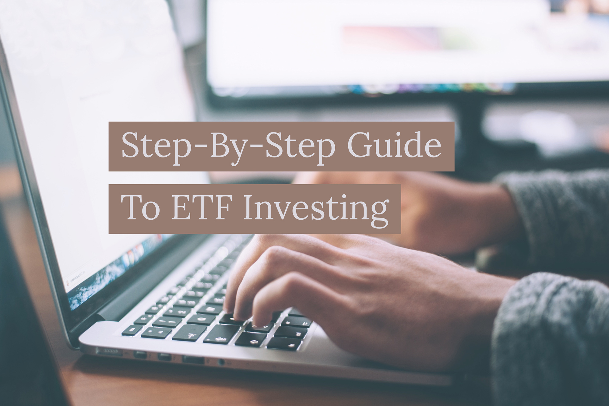 ddd9dde8957 Step-By-Step Guide To ETF Investing In Singapore