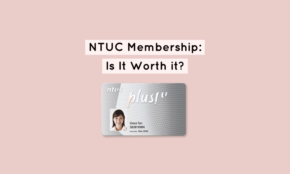 NTUC Membership: Complete Guide To All The Benefits You Will Receive