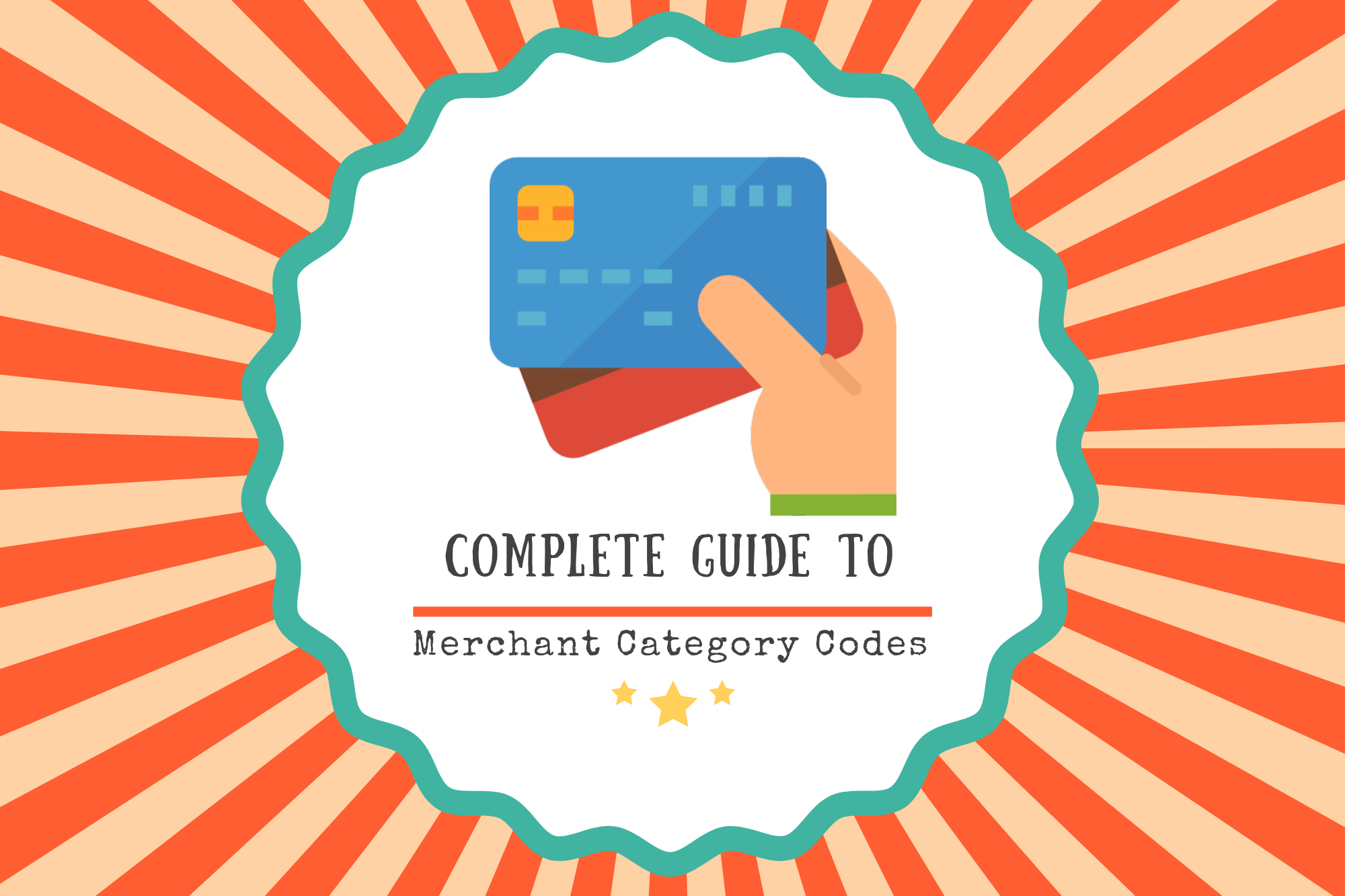 Credit Card Merchant Category Codes (MCC): Here's How It